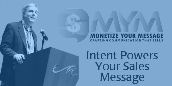 Intent Powers Your Sales Message